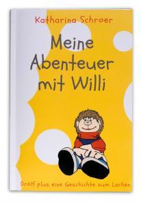 Buch: Meine Abenteuer mit Willi