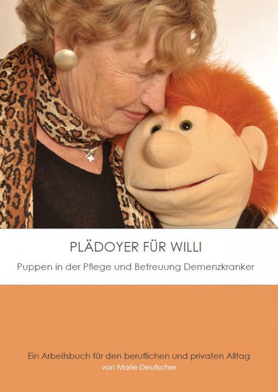 Buch: Plädoyer für Willi - Einsatz in der Altenflege
